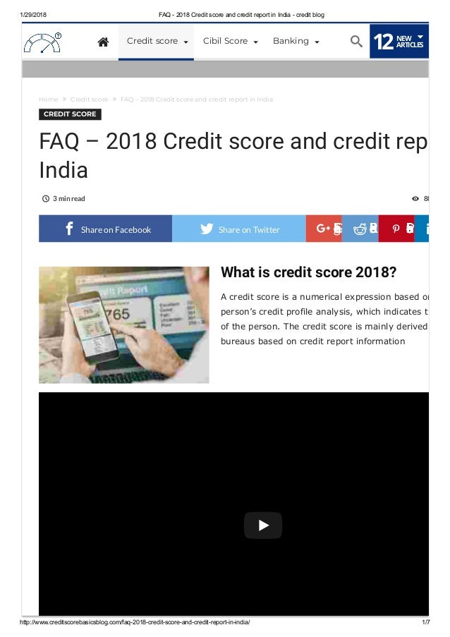 1/29/2018 FAQ - 2018 Credit score and credit report in India - credit blog http://www.creditscorebasicsblog.com/faq-2018-c...