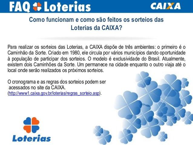 Para realizar os sorteios das Loterias, a CAIXA dispõe de três ambientes: o primeiro é o Caminhão da Sorte. Criado em 1980...