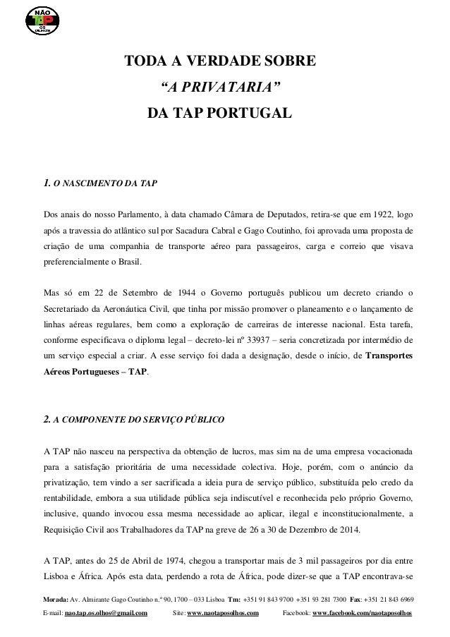 Morada: Av. Almirante Gago Coutinho n.º 90, 1700 – 033 Lisboa Tm: +351 91 843 9700 +351 93 281 7300 Fax: +351 21 843 6969 ...