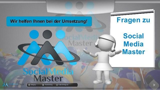 docgoy Twitt.Erfolg Twitt-Erfolg.de Fragen zu Social Media Master Wir helfen Ihnen bei der Umsetzung!Wir helfen Ihnen bei ...