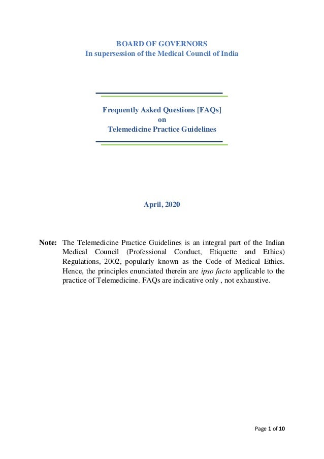 Page 1 of 10 BOARD OF GOVERNORS In supersession of the Medical Council of India Frequently Asked Questions [FAQs] on Telem...