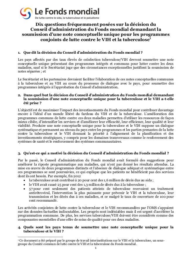 1 Dix questions fréquemment posées sur la décision du Conseil d'administration du Fonds mondial demandant la soumission d'...