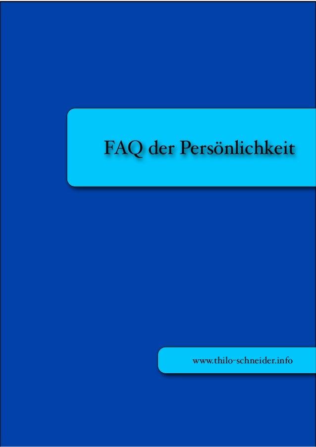 FAQ der Persönlichkeit              www.thilo-schneider.info