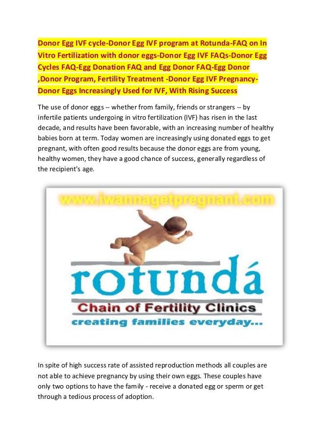 Donor Egg IVF cycle-Donor Egg IVF program at Rotunda-FAQ on In Vitro Fertilization with donor eggs-Donor Egg IVF FAQs-Dono...