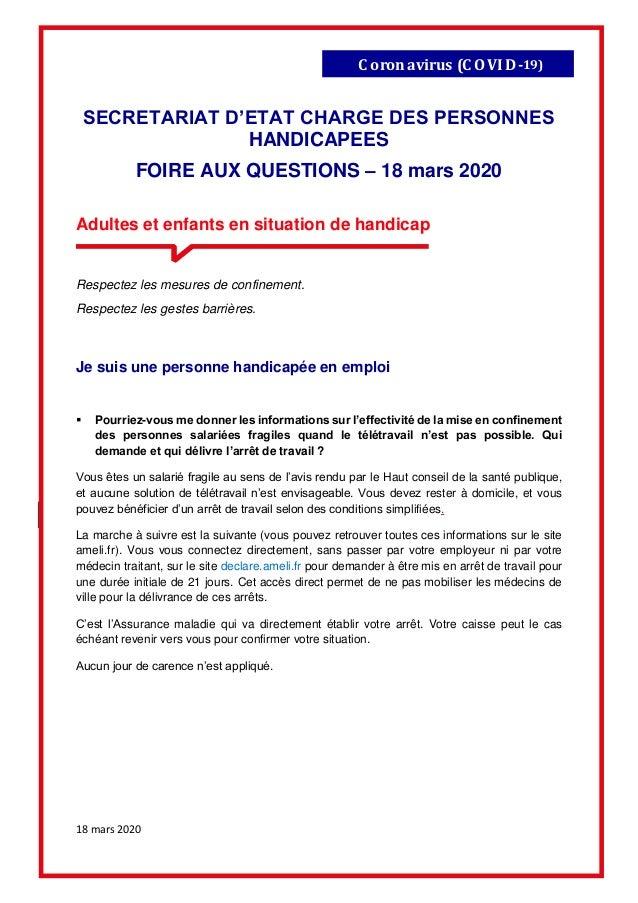 18 mars 2020 Coronavirus (C OVID-19) SECRETARIAT D'ETAT CHARGE DES PERSONNES HANDICAPEES FOIRE AUX QUESTIONS – 18 mars 202...