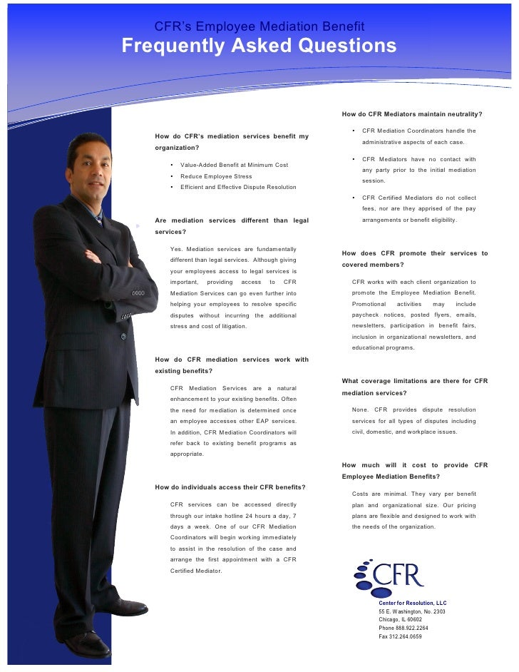 s         CFR's Employee Mediation Benefit     Frequently Asked Questions                                                 ...