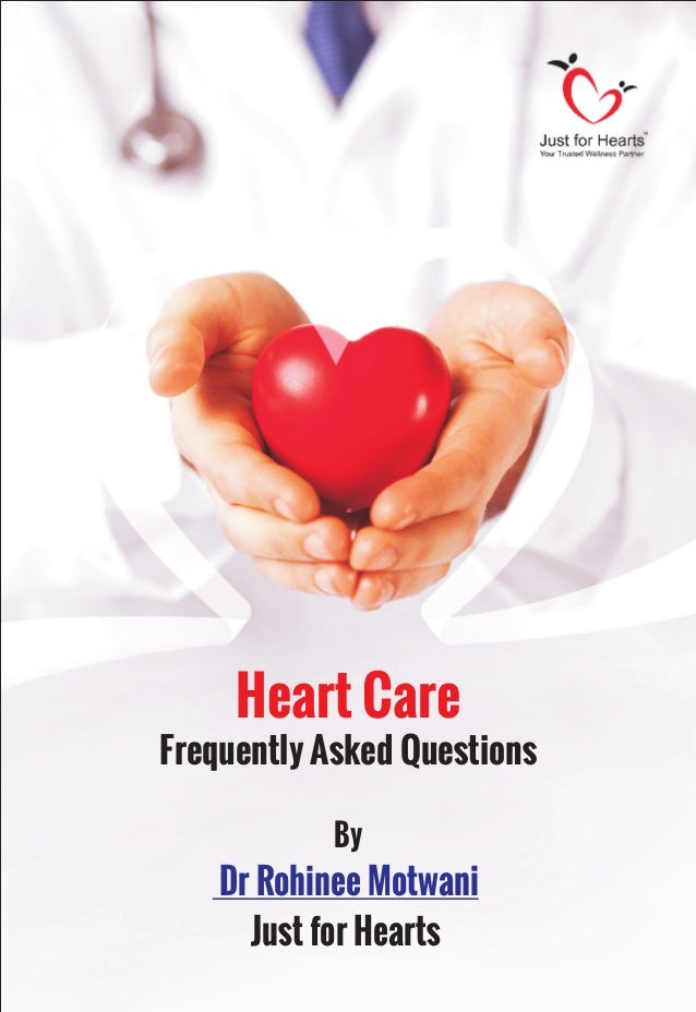 Heart Care Frequently Asked Questions