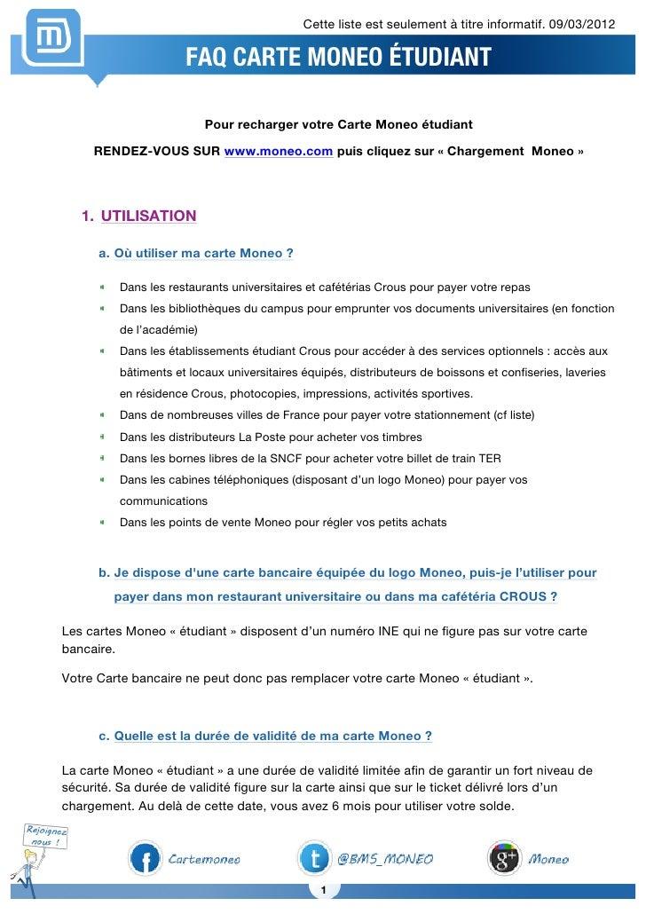 Cette liste est seulement à titre informatif. 09/03/2012                      FAQ CARTE MONEO ÉTUDIANT                    ...