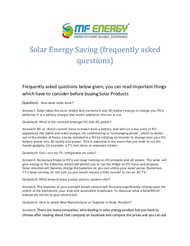Solar Energy Saving (frequently asked questions) Frequently asked questions below given, you can read important things whi...