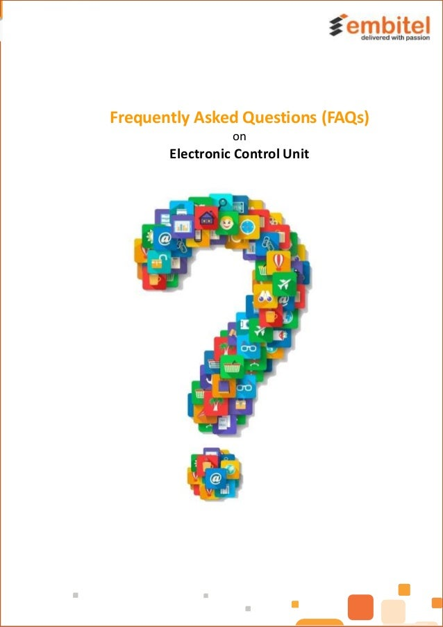 Frequently Asked Questions (FAQs) on Electronic Control Unit