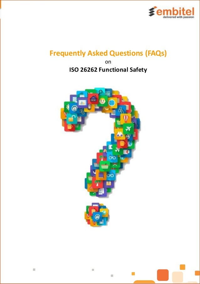 Frequently Asked Questions (FAQs) on ISO 26262 Functional Safety