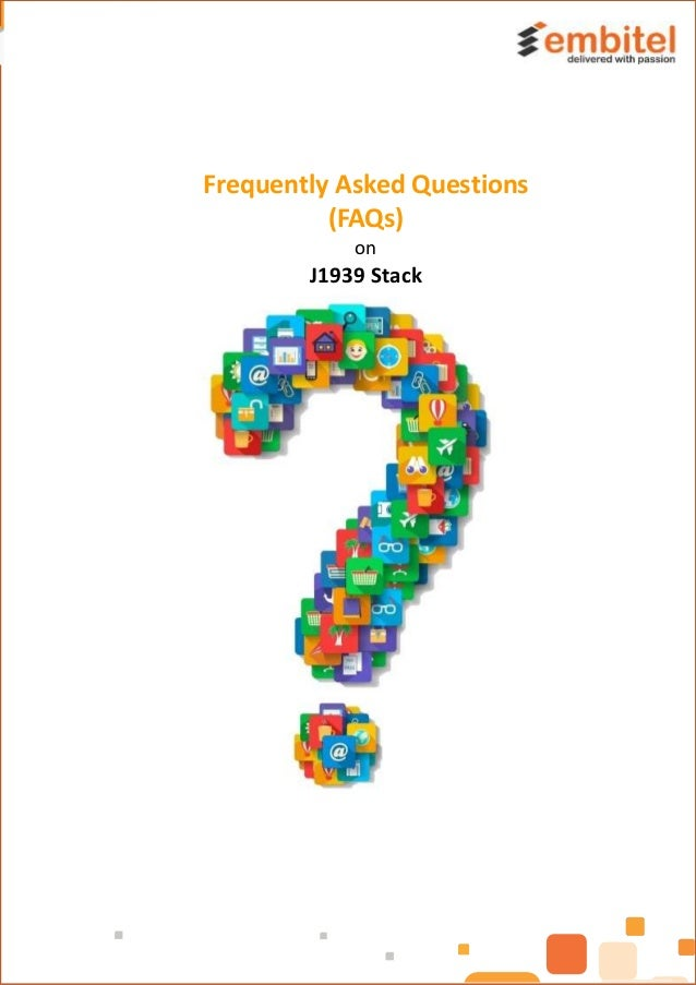 Frequently Asked Questions (FAQs) on J1939 Stack