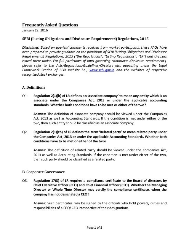Page 1 of 5 Frequently Asked Questions January 19, 2016 SEBI (Listing Obligations and Disclosure Requirements) Regulations...