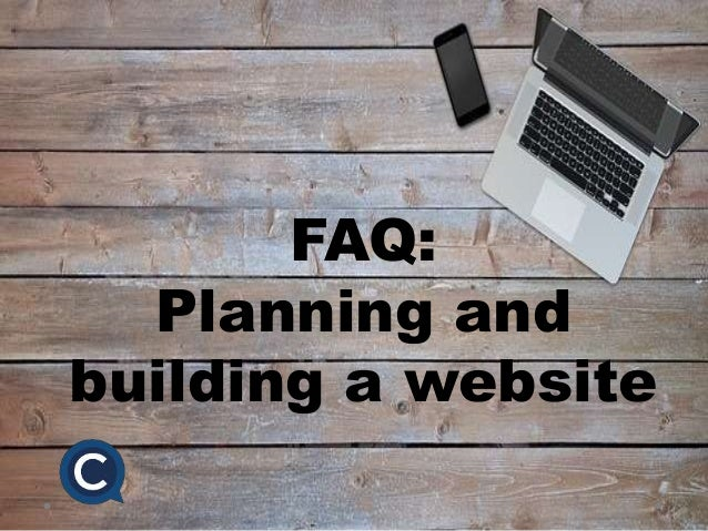 FAQ: Planning and building a website