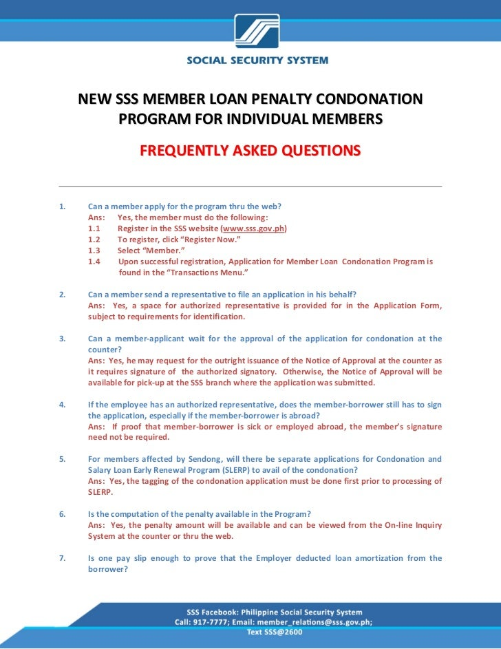 NEW SSS MEMBER LOAN PENALTY CONDONATION          PROGRAM FOR INDIVIDUAL MEMBERS                      FREQUENTLY ASKE...