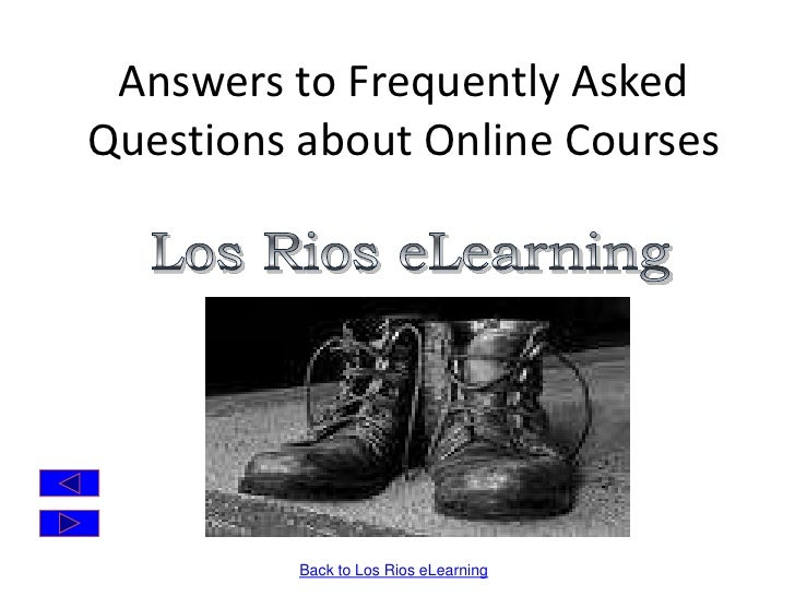 Answers to Frequently Asked Questions about Online Courses<br />