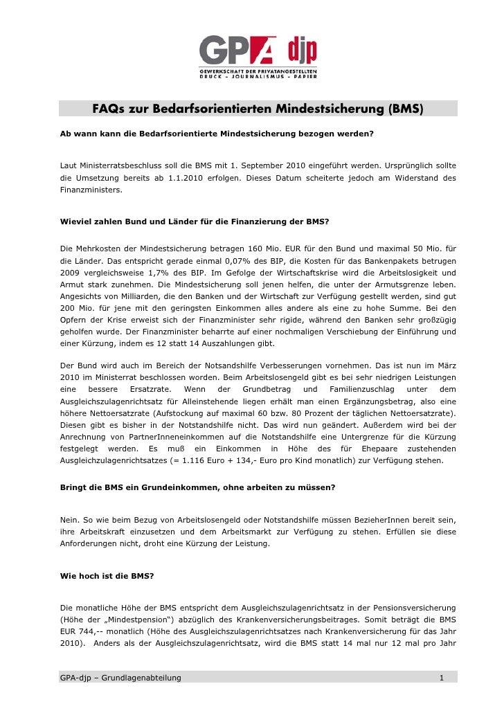 FAQs zur Bedarfsorientierten Mindestsicherung (BMS) Ab wann kann die Bedarfsorientierte Mindestsicherung bezogen werden?  ...