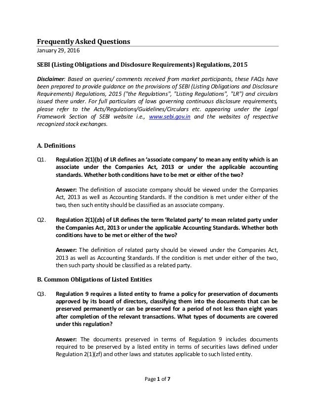 Page 1 of 7 Frequently Asked Questions January 29, 2016 SEBI (Listing Obligations and Disclosure Requirements) Regulations...