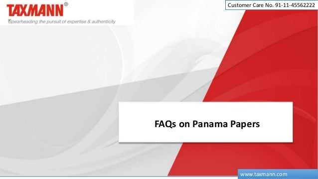 FAQs on Panama Papers Customer Care No. 91-11-45562222 www.taxmann.com