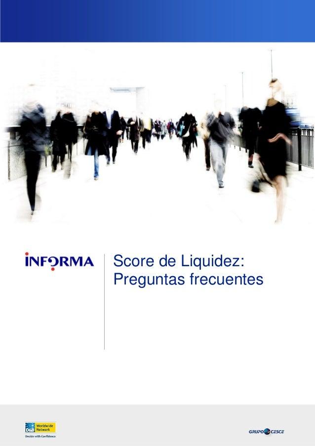 Score de Liquidez: Preguntas frecuentes