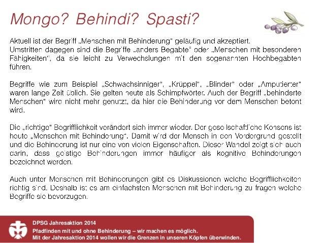 DPSG Jahresaktion 2014 Pfadfinden mit und ohne Behinderung – wir machen es möglich. Mit der Jahresaktion 2014 wollen wir d...