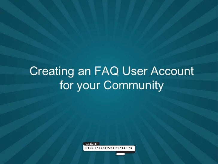 Creating an FAQ User Account for your Community