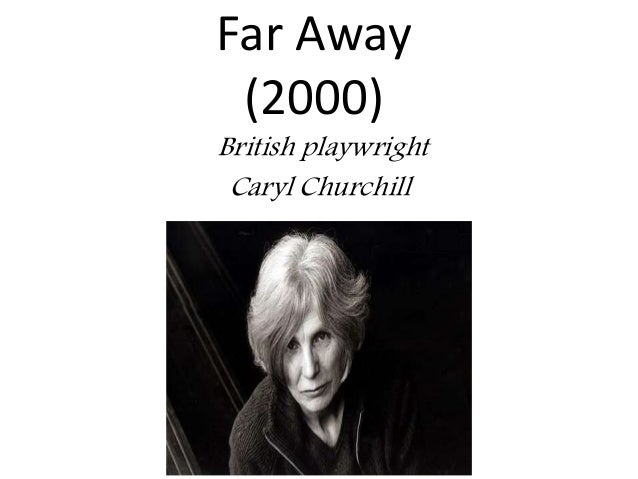 far away caryl churchill analysis