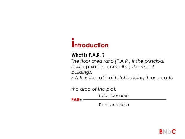 ... 3. Introduction The Floor Area Ratio ...