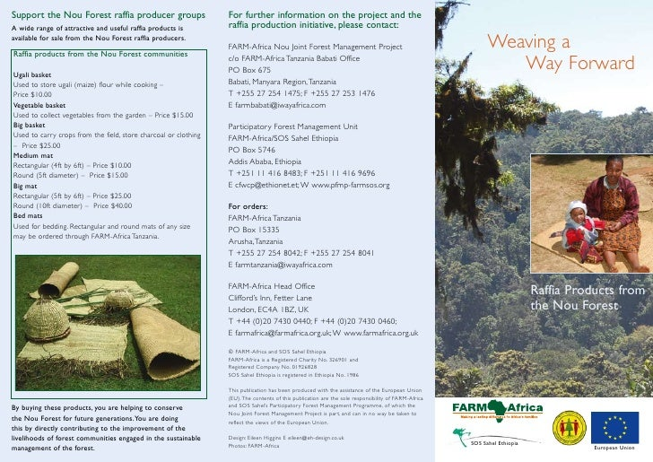 Support the Nou Forest raffia producer groups                    For further information on the project and theA wide rang...