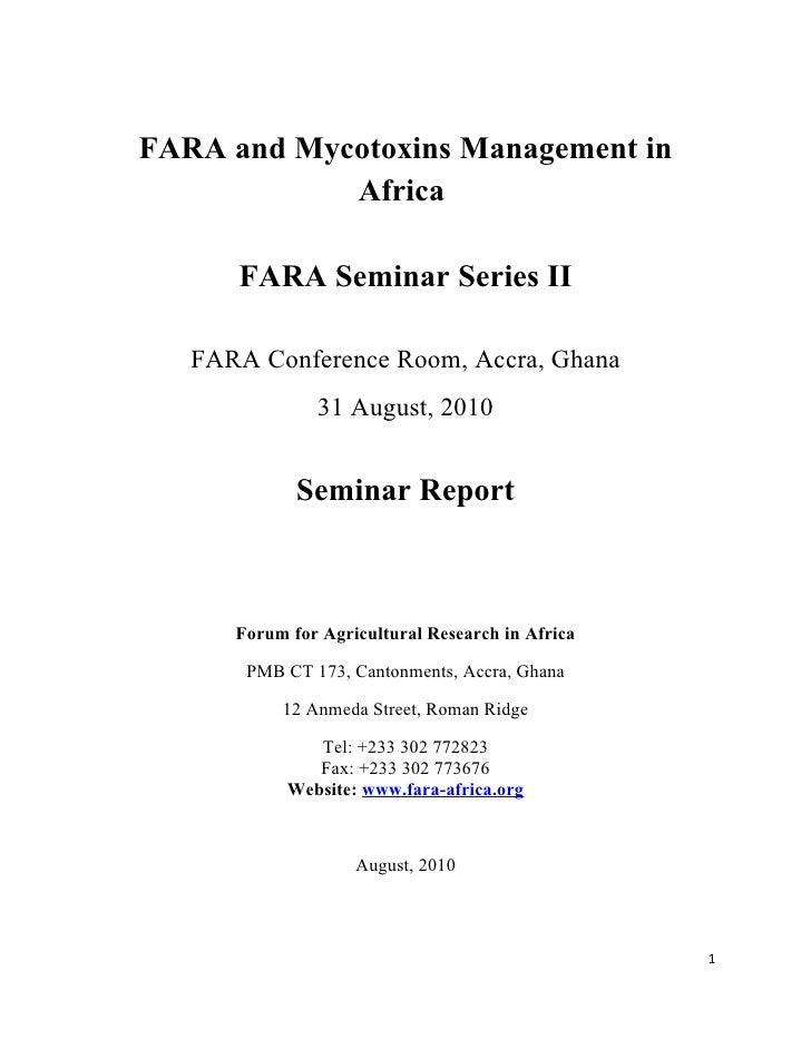FARA and Mycotoxins Management in             Africa        FARA Seminar Series II     FARA Conference Room, Accra, Ghana ...