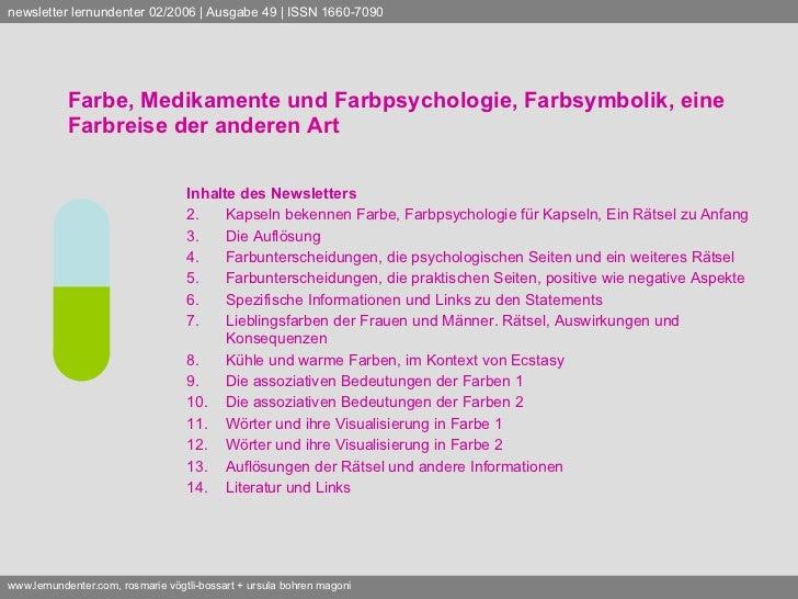 Farbe, Medikamente und Farbpsychologie, Farbsymbolik,  eine Farbreise der anderen Art <ul><li>Inhalte des Newsletters </li...