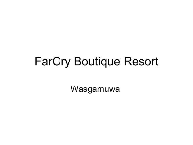 FarCry Boutique Resort Wasgamuwa