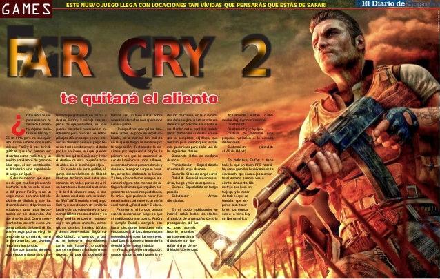 F AR CRY 2 ¿  Otro FPS? Si ese pensamiento ha cruzado tu mente, déjame decirte que FarCry 2 ES un FPS, pero no cualquier F...