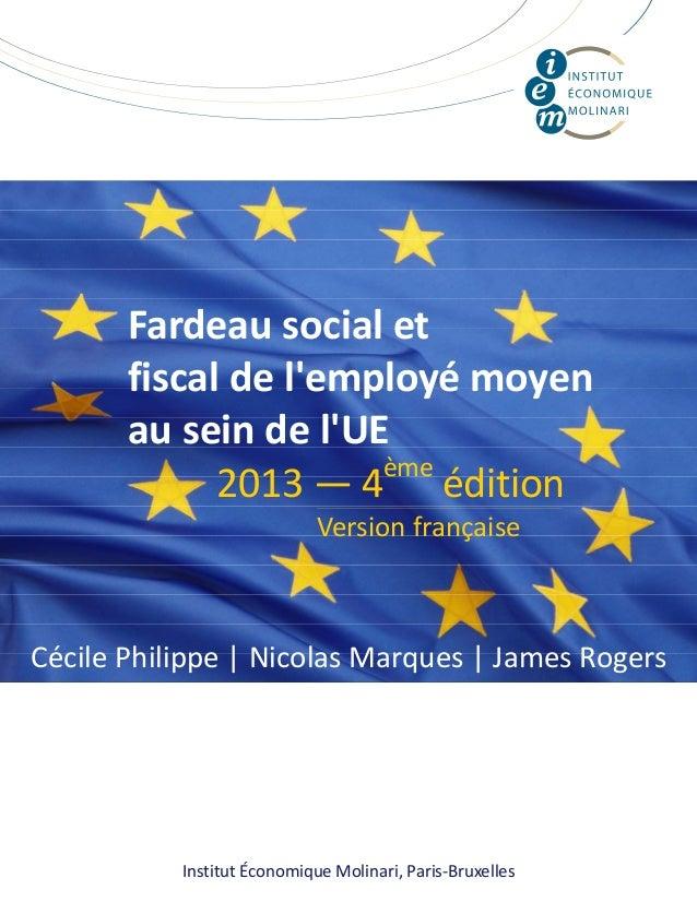 InstitutÉconomiqueMolinari,Paris‐Bruxelles Fardeausocialet fiscaldel'employémoyen auseindel'UE ...