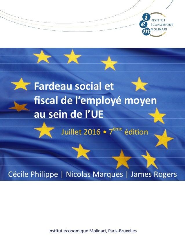 Ins tut économique Molinari, Paris‐Bruxelles Fardeausocialet fiscaldel'employémoyen auseindel'UE  Cécile Phili...