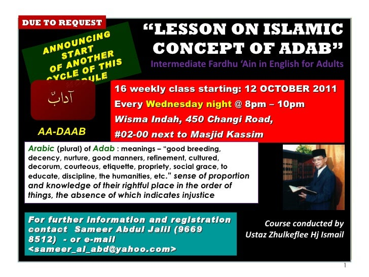""" LESSON ON ISLAMIC CONCEPT OF ADAB"" Intermediate Fardhu 'Ain in English for Adults 16 weekly class starting: 12 OCTOBER 2..."