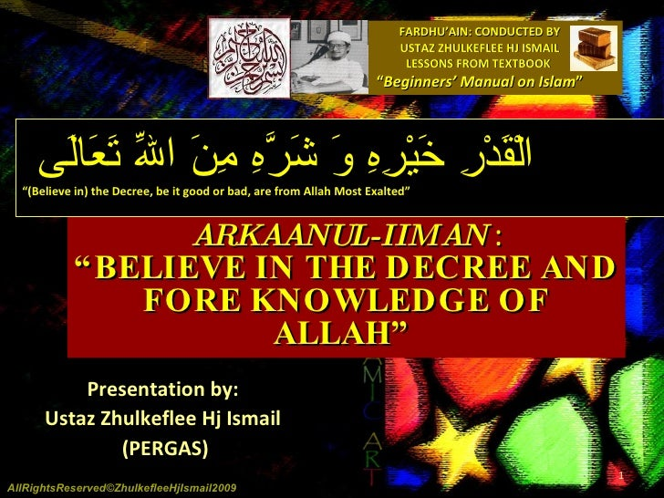 """FARDHU'AIN: CONDUCTED BY USTAZ ZHULKEFLEE HJ ISMAIL LESSONS FROM TEXTBOOK  """" Beginners' Manual on Islam """" ARKAANUL-IIMAN  ..."""