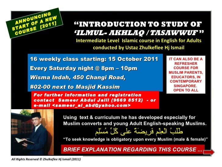 """ INTRODUCTION TO STUDY OF  'ILMUL- AKHLAQ / TASAWWUF  "" Intermediate Level  Islamic course in English for Adults conducte..."