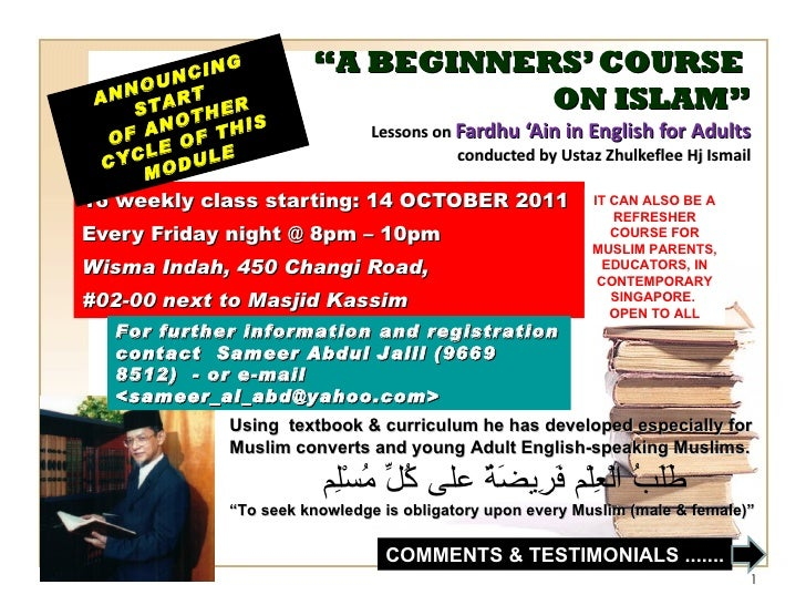 """ A BEGINNERS' COURSE  ON ISLAM"" Lessons on  Fardhu 'Ain in English for Adults conducted by Ustaz Zhulkeflee Hj Ismail 16 ..."