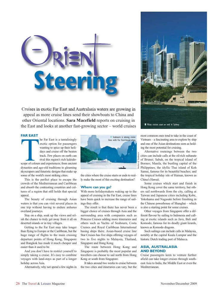 Orient               Steering     Cruises in exotic Far East and Australasia waters are growing in      appeal as more cru...