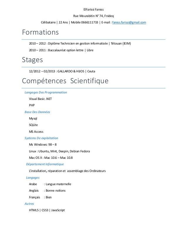ElFarissi Faress Rue Mourabitin N° 74, Fnideq Célibataire | 22 Ans | Mobile 0666111733 | E-mail : faress.farissi@gmail.com...
