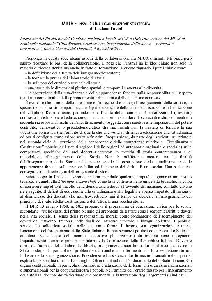 MIUR - INSMLI: UNA COMUNICAZIONE STRATEGICA                                          di Luciano FaviniIntervento del Presi...