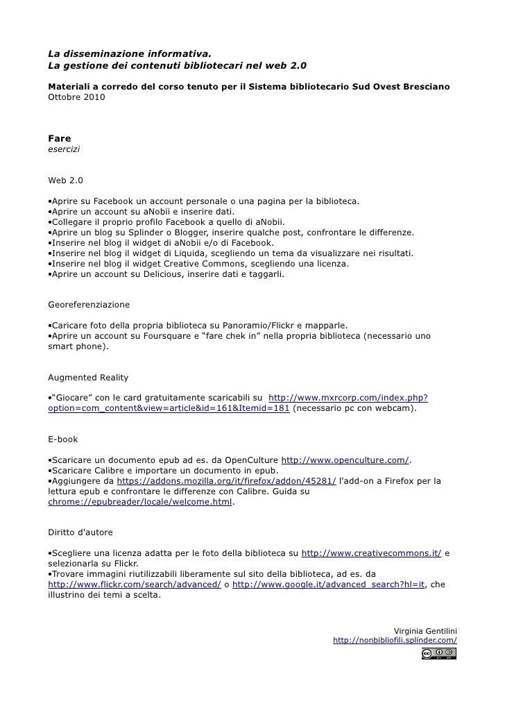 La disseminazione informativa. La gestione dei contenuti bibliotecari nel web 2.0  Materiali a corredo del corso tenuto pe...