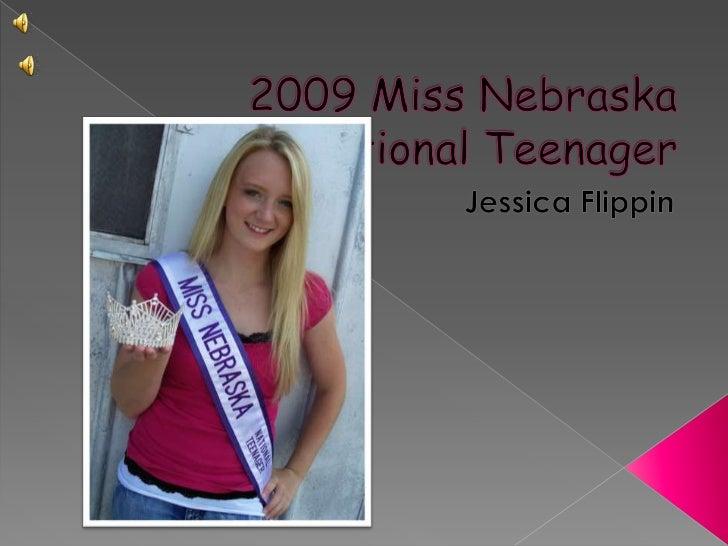 2009 Miss Nebraska National Teenager<br />Jessica Flippin<br />