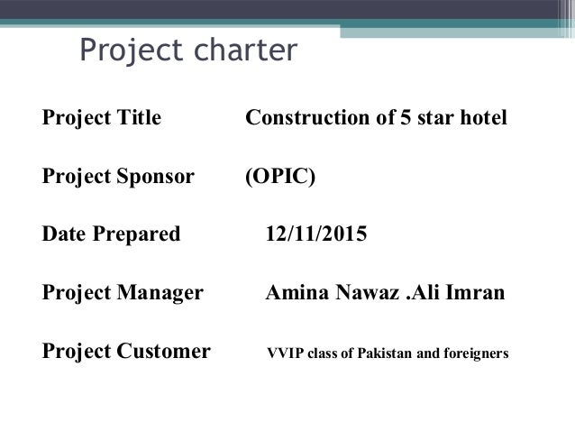 Project charter example construction of house
