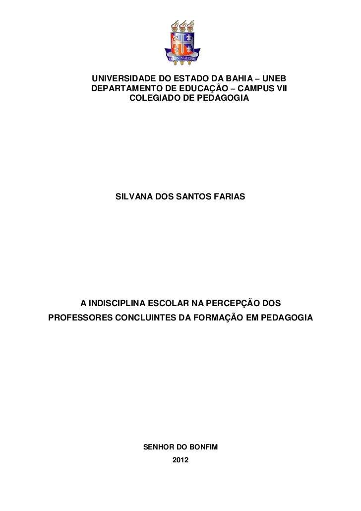 UNIVERSIDADE DO ESTADO DA BAHIA – UNEB       DEPARTAMENTO DE EDUCAÇÃO – CAMPUS VII              COLEGIADO DE PEDAGOGIA    ...