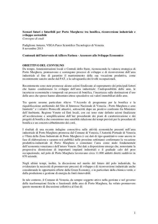 Scenari futuri e futuribili per Porto Marghera: tra bonifica, riconversione industriale e sviluppo sostenibile Convegno di...