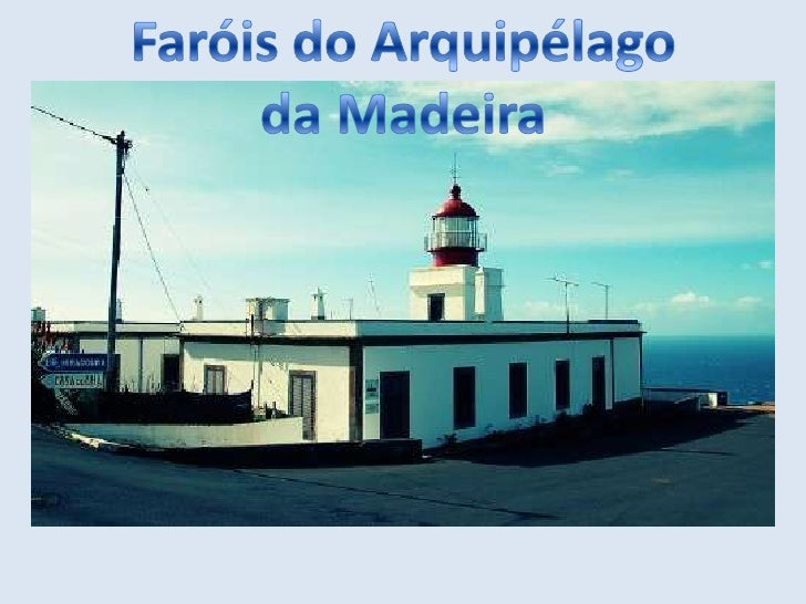 Faróis do Arquipélago<br />da Madeira<br />