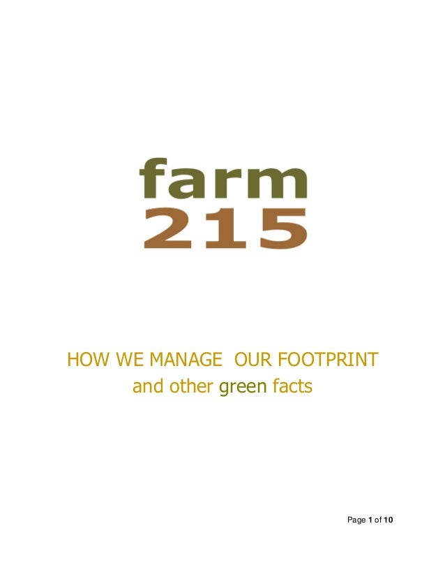 Page 1 of 10 HOW WE MANAGE OUR FOOTPRINT and other green facts