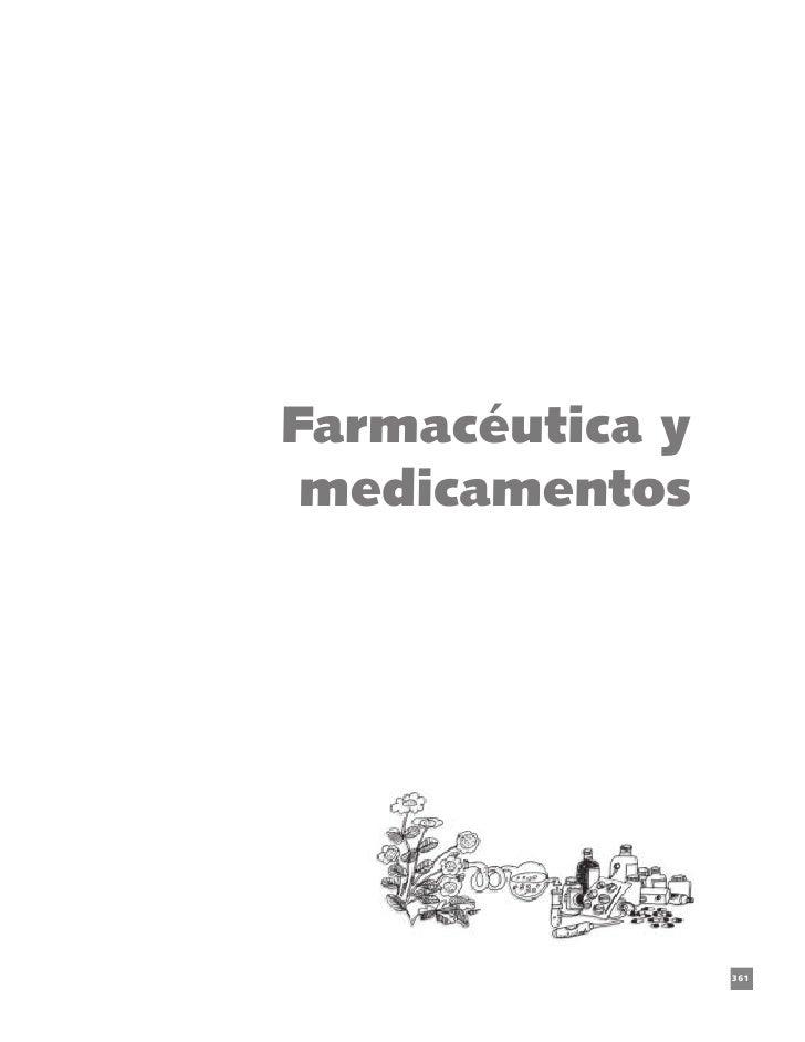 Farmacéutica y medicamentos                       Farmacéutica y medicamentos                 361